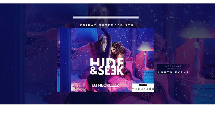 HIDE & SEEK THOMPSON HOTEL (LGBTQ)